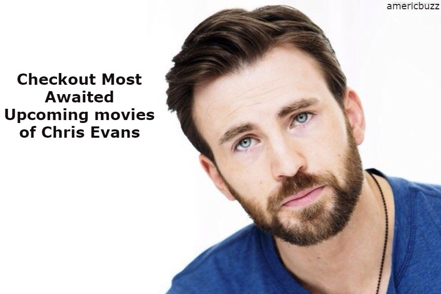 Checkout Most Awaited Upcoming movies of Chris Evans